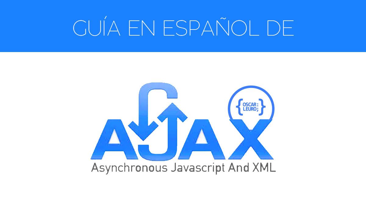 guía de ajax en español sin jquery oscar leuro