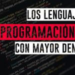 cuales son los lenguajes de programacion web con mayor demanda