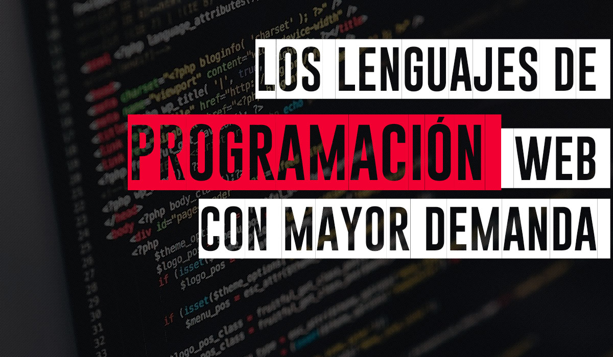 cuales son los lenguajes de programacion web con mayor demanda