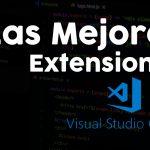 las mejores extensiones para visual studio code
